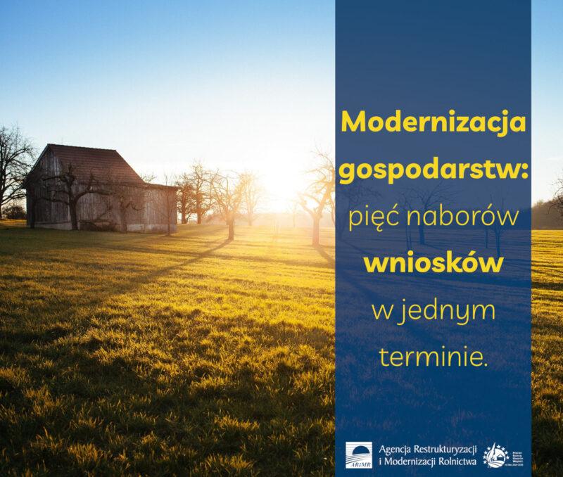 Zdjęcie przedstawiające stodołę, łąkę isad orazhasło: Modernizacja gospodarstw: pięć naborów wniosków wjednym terminie